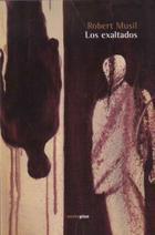 Los exaltados - Robert Musil - Sexto Piso