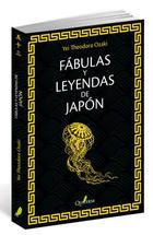 Fábulas y leyendas de Japón - Yei Theodora Ozaki - Quaterni