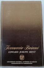Ferruccio Busoni - Edward Joseph Dent -  AA.VV. - UNAM