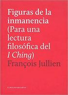 Figuras de la inmanencia - François Jullien - El hilo de Ariadna