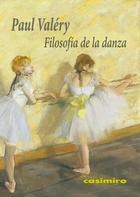 Filosofía de la danza - Paul Valery - Casimiro