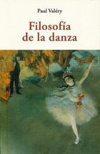 Filosofía de la danza - Paul Valery - Olañeta