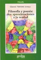 Filosofía y poesía: dos aproximaciones a la verdad -  Anónimo - Editorial Gedisa