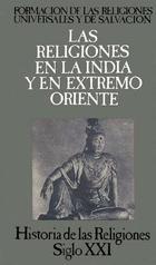 Formación de las religiones universales y de salvación en la India y en Extremo Oriente -  Anónimo - Siglo XXI Editores