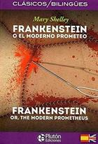 Frankenstein. Bilingüe - Mary Shelley - Plutón