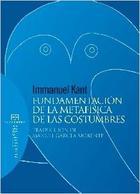 Fundamentación de la metafísica de las costumbres - Immanuel Kant - Ediciones Encuentro