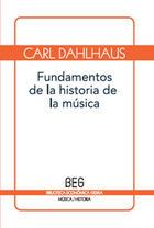 Fundamentos de historia de la música - Carl Dahlhaus - Editorial Gedisa