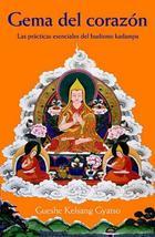 Gema del corazón - Gueshe Kelsang Gyatso - Tharpa