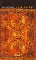 El Gemelo de Jesús - James Wallace Heisig - Herder