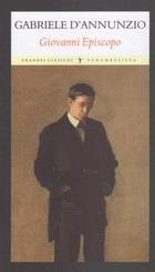 Giovanni Episcopo - Gabriele D'Annunzio - Funambulista
