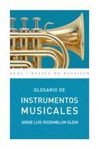 Glosario de instrumentos musicales - Jorge Luis Rozemblum Sloin - Akal