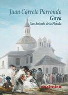 Goya - Juan Carrete Parrondo - Casimiro