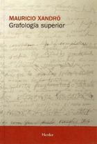 Grafología superior - Mauricio Xandró - Herder