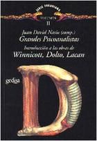 Grandes Psicoanalistas Vol. II - Juan David Nasio - Editorial Gedisa