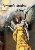El Greco - Fernando Arrabal - Casimiro