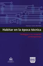 Habitar en la época técnica - Francisco Castro Merrifield - Ibero