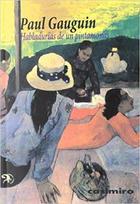 Habladurías de un pintamonos - Paul Gauguin - Casimiro