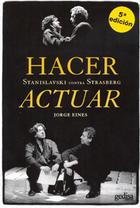 Hacer actuar - Jorge Eines - Editorial Gedisa