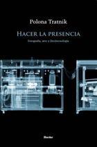 Hacer la presencia - Polona Tratnik - Herder México