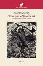 El hacha de Wandsbek - Arnold Zweig - Herder México