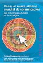 Hacia un nuevo sistema mundial de comunicación - Enrique Bustamante - Editorial Gedisa