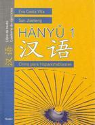 Hanyu 1, Chino para hispanohablantes - Eva Costa Vila - Herder