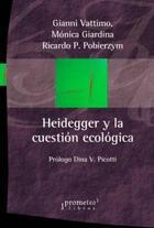 Heidegger y la cuestión ecológica -  AA.VV. - Prometeo
