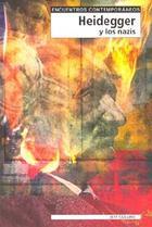 Heidegger y los nazis - Jeff  Collins - Editorial Gedisa