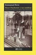 Henri Duchemin y sus sombras - Emmanuel Bove - Hermida Editores