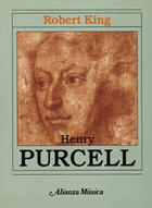 Henry Purcell - Robert King - Alianza editorial