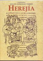 Herejía - Yolotl González Torres - Inah