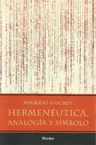 Hermenéutica, analogía y símbolo - Mauricio Beuchot - Herder México