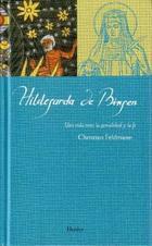 Hildegarda de Bingen - Christian Feldmann - Herder