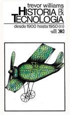 Historia de la tecnología - Vol 5 -  T.I. Williams - Siglo XXI Editores