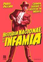 Historia nacional de la infamia - Pablo Piccato - Grano de sal