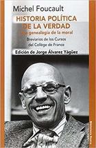 Historia política de la verdad - Michel Foucault - Waldhuter