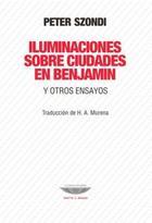 Iluminaciones sobre ciudades en Benjamin - Peter Szondi - Cuenco de plata