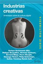 Industrias creativas - Enrique  Bustamante - Editorial Gedisa