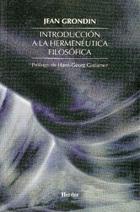 Introducción a la hermenéutica filosófica - Jean Grondin - Herder