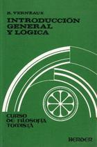 Introducción general y lógica - Roger Verneaux - Herder