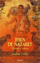 Jesús de Nazaret - Joachim Gnilka - Herder
