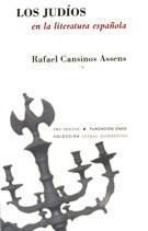 Los Judíos en la literatura española - Rafael Cansinos Assens - Pre-Textos