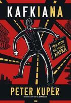 Kafkiana: relatos de franz kafka - Franz Kafka - Sexto Piso