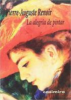 La alegría de pintar - Pierre-Auguste Renoir - Casimiro