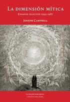 La dimensión mítica - Joseph Campbell - El hilo de Ariadna