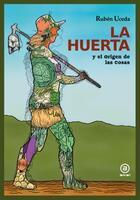 La huerta - Rubén Uceda - Akal