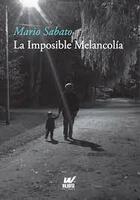 La imposible melancolía - Mario Sabato - Waldhuter