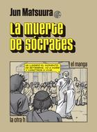 La muerte de Sócrates - Junichi Matsuura - Herder