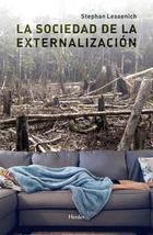 La sociedad de la externalización - Stephan Lessenich - Herder