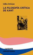 La filosofía critica de Kant - Gilles Deleuze - Cátedra